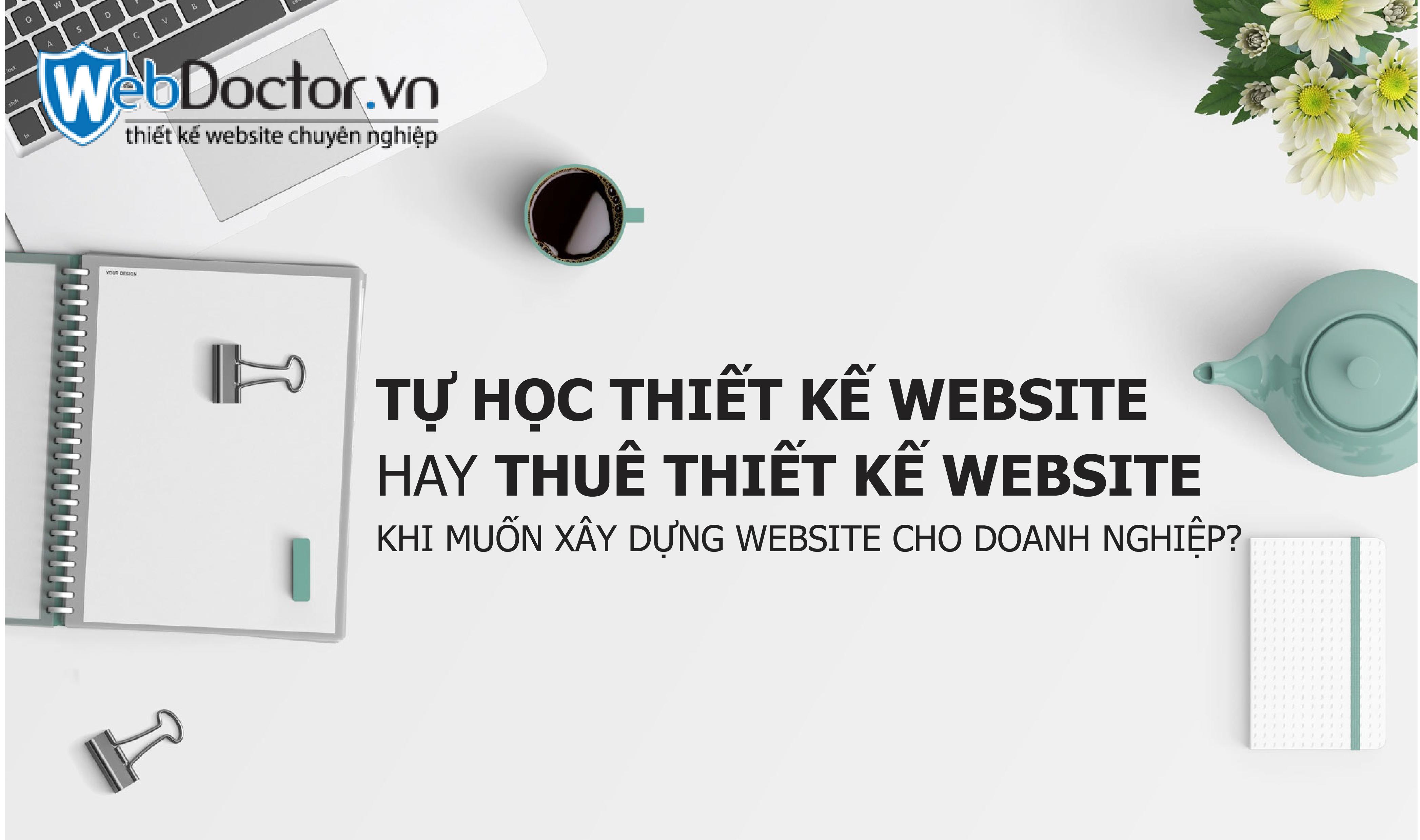 tự học thiết kế website hay thuê thiết kế website 01
