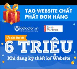 Đăng ký thiết kế website tại Webdoctor.vn - nhận ngay ưu đãi lên đến 6 triệu