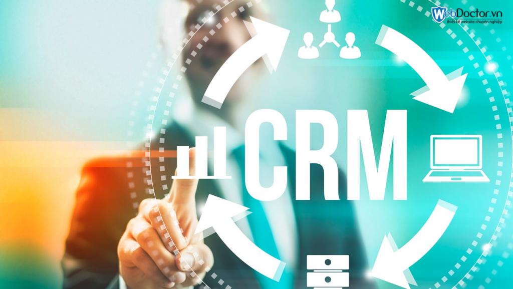 CRM là gì và tầm quan trọng vượt trội trong ứng dụng